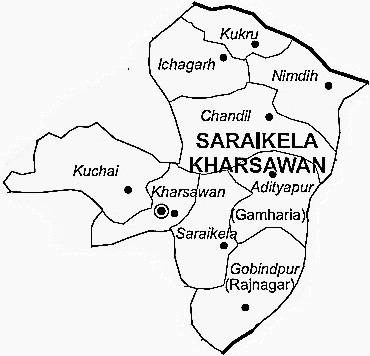 Saraikela Kharsawan District  Map . Surrounded by Khunti District ,West Singhbhum District ,East Singhbum District , .